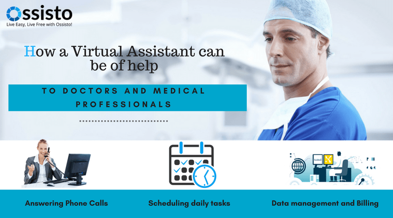 How a virtual assistant can be of help to doctors and medical professionals