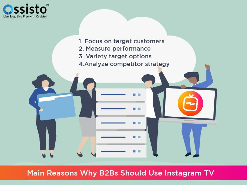 Main Reasons Why B2B Must Use Instagram TV