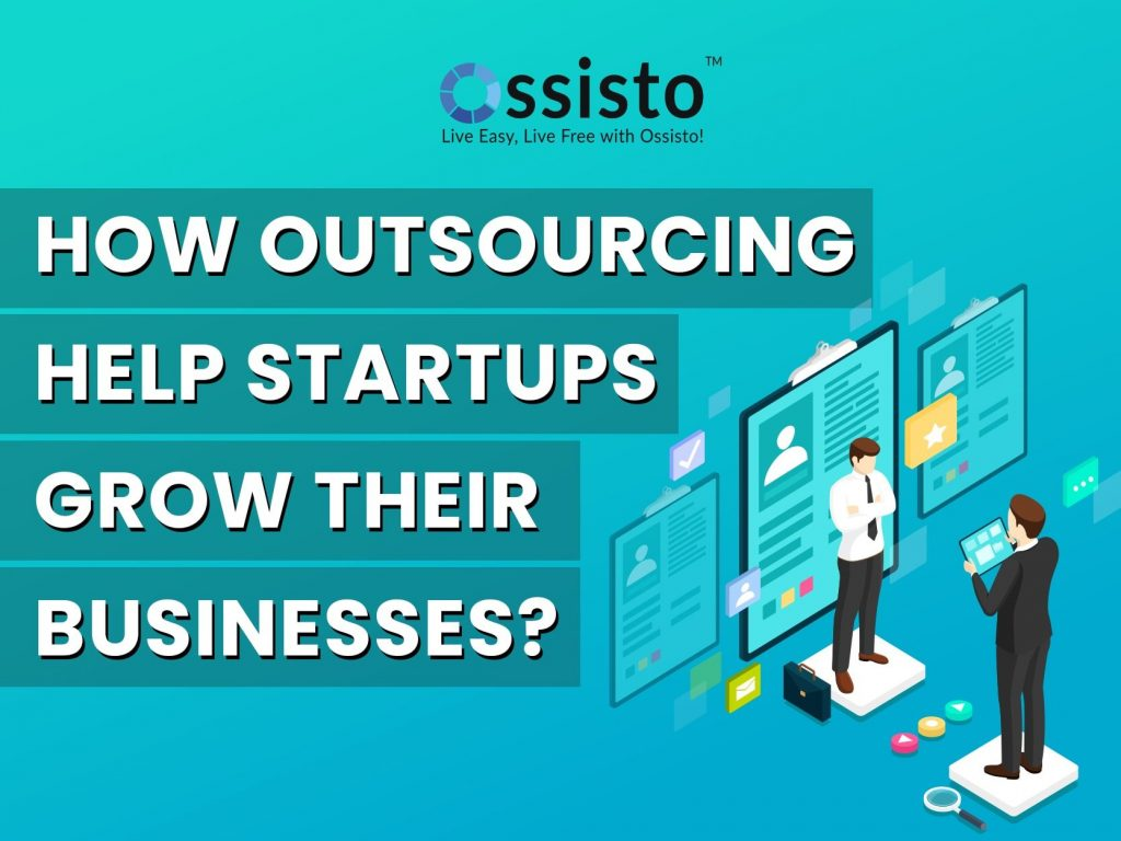 How Outsourcing helps Startups