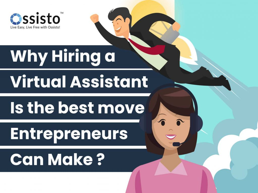 Why Hiring a Virtual Assistant Is the Best Move Entrepreneurs Can Make