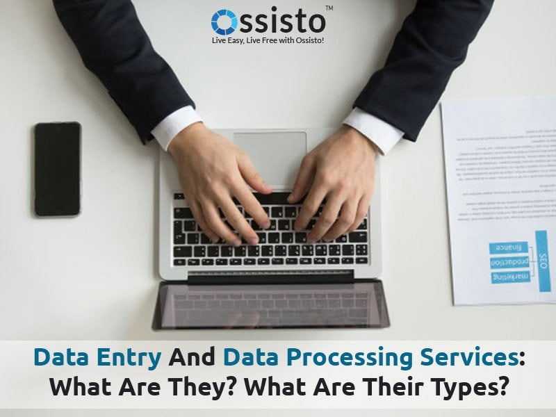 Data Entry and Data Processing Services: What are They? What are Their Types?