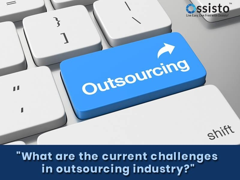 What is Outsourcing?Current Challenges in Outsourcing Industry