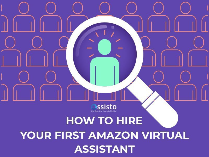 How to hire your first amazon virtual assistant