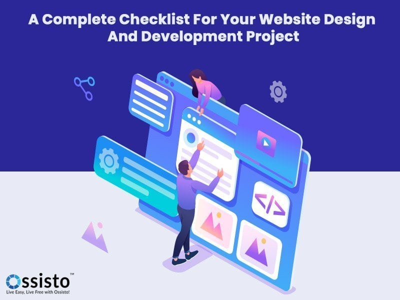 A Complete Checklist For Your Website Design And Development Project