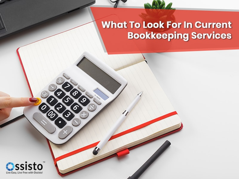 What to look for in current bookkeeping services
