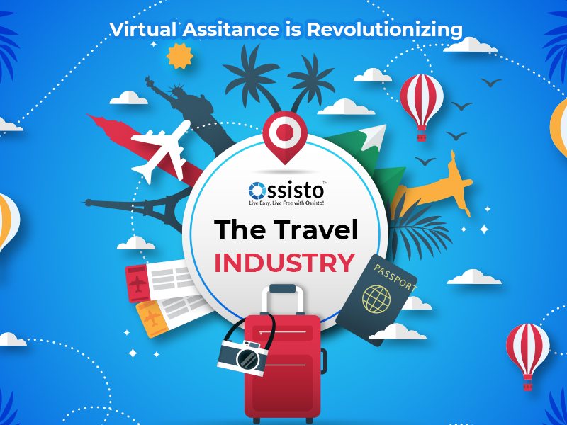 Virtual Assistance Is Revolutionizing The Travel Industry