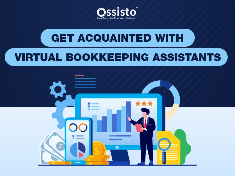 Get Acquainted with Virtual Bookkeeping Assistants