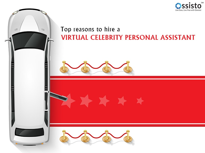 Top Reasons To Hire A Virtual Celebrity Personal Assistant