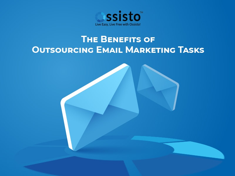 The Benefits of Outsourcing Email Marketing Tasks