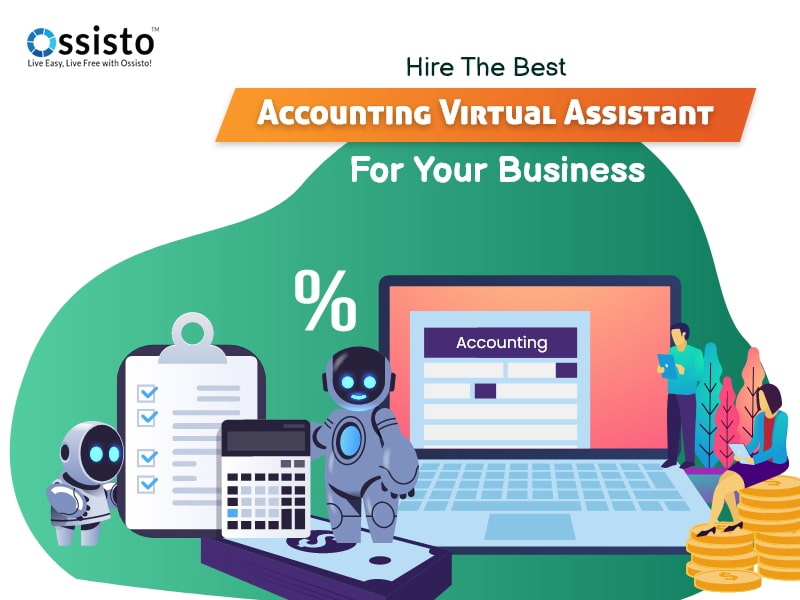 Hire The Best Accounting Virtual Assistant For Your Business